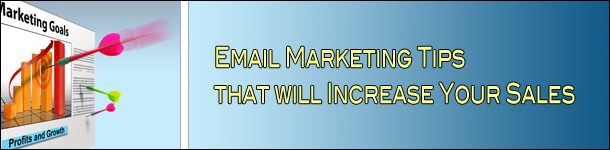 Email Marketing Tips To Increase Sales